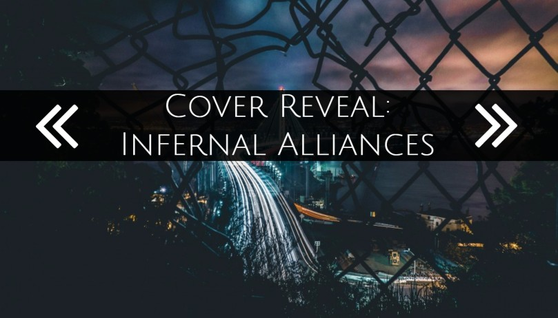 Cover reveal urban fantasy infernal alliances