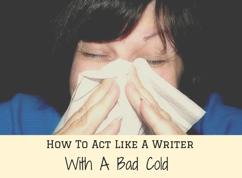how-to-suffer-from-a-cold