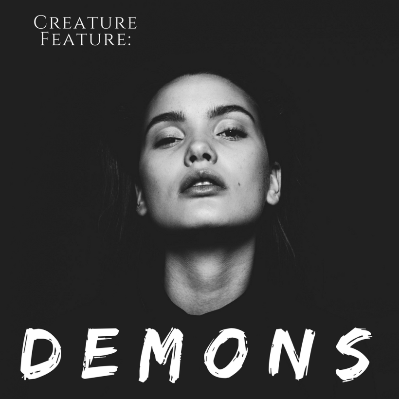 Creature Feature Demons